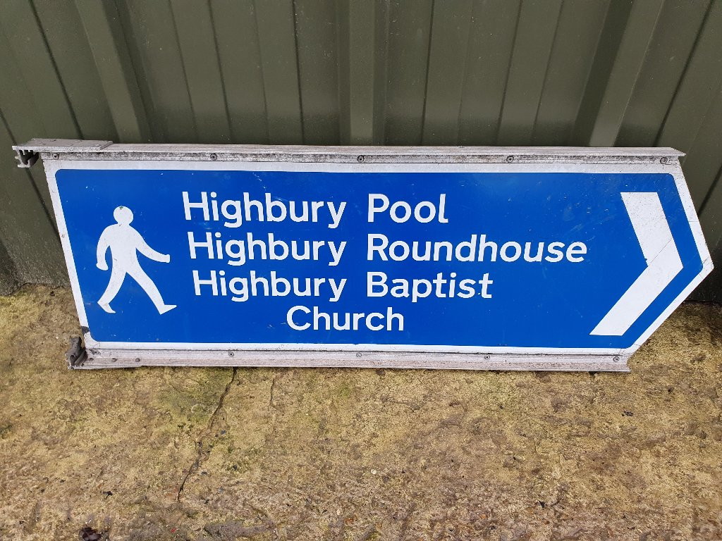Sign – Double Sided Highbury Pool Highbury Roundhouse  Highbury Baptist Church